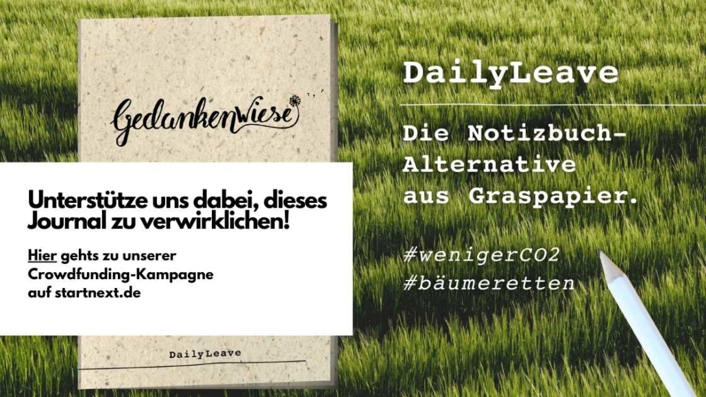 crowdfunding dailyleave notizbuch journal aus graspapier